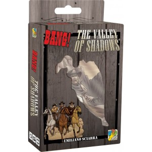Bang ! Ext The Valley Of The Shadows