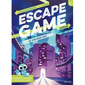 Livre Escape Game Junior Le Hacker Fou