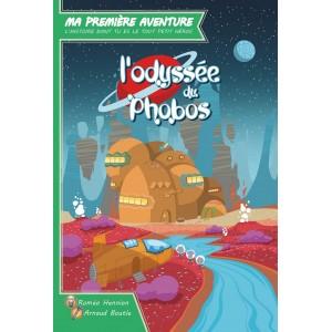 Ma Premiere Aventure L'Odyssee du Phobos