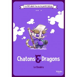 Bd Chatons & Dragons Le Choukra