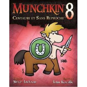 Munchkin 8 Centaure et sans reproche